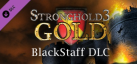 Stronghold 3 Blackstaff Campaign