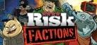 RISK Factions