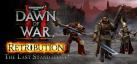 Dawn of War II: Retribution  The Last Standalone