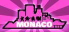 Monaco: Whats Yours Is Mine