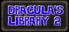 Dracula's Library 2
