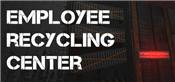 Employee Recycling Center