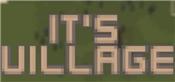 It's Village