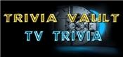 Trivia Vault: TV Trivia