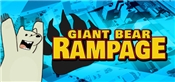 Giant Bear Rampage!