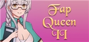 Fap Queen 2