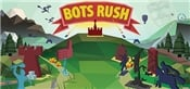Bots Rush