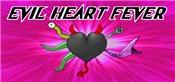 Evil Heart Fever