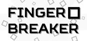 Finger Breaker
