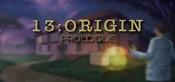 13:ORIGIN - Prologue