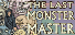 The Last Monster Master